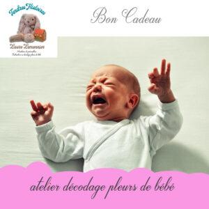 bon cadeau atelier pleurs de bébé DBL par Laure Lemonnier Tendres Histoires